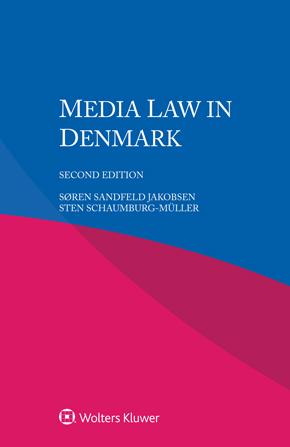 Media Law in Denmark, Second edition by JAKOBSEN