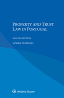 Property and Trust Law in Portugal, Second Edition by PASSINHAS