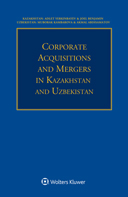 Corporate Acquisitions and Mergers in Kazakhstan and Uzbekistan by YERKINBAYEV
