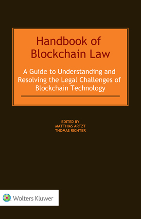 Handbook of Blockchain Law: A Guide to Understanding and Resolving the Legal Challenges of Blockchain Technology by ARTZT