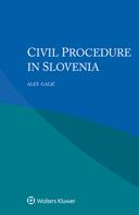 Civil Procedure in Slovenia by GALIC