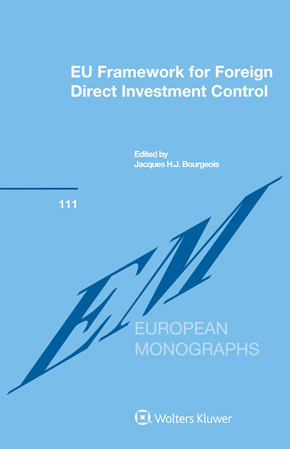 EU Framework for Foreign Direct Investment Control by BOURGEOIS
