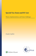 Special Tax Zones and EU Law: Theory, Implementations, and Future Challenges by CIPOLLINI