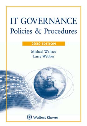 IT Governance: Policies & Procedures, 2020 Edition by Lawrence J. Webber , Michael Wallace JPMorgan Chase