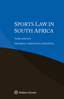 Sports Law in South Africa, Third Edition by JANKOWITZ