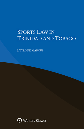 Sports Law in Trinidad and Tobago by MARCUS
