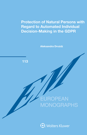 Protection of Natural Persons with Regard to Automated Individual Decision-Making in the GDPR by DROZDZ