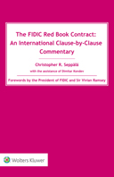 The FIDIC Red Book Contract: An International Clause-by-Clause Commentary by SEPPALA