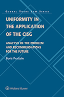 Uniformity in the Application of the CISG: Analysis of the Problem and Recommendations for the Future by PRASTALO