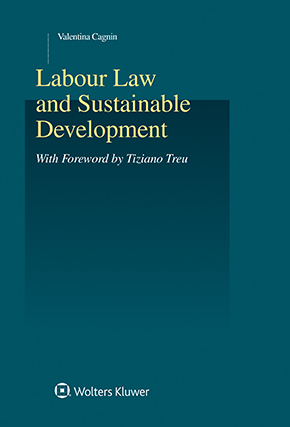 Labour Law and Sustainable Development by CAGNIN