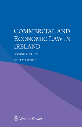 Commercial and Economic Law in Ireland, Second Edition by WHITE