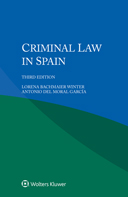 Criminal Law in Spain, Third edition by WINTER