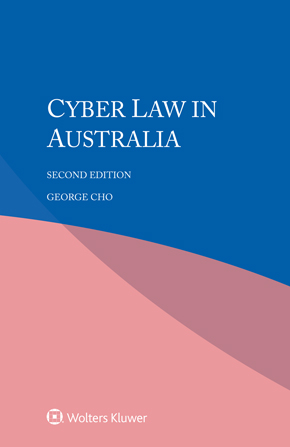 Cyber law in Australia, Second edition by CHO