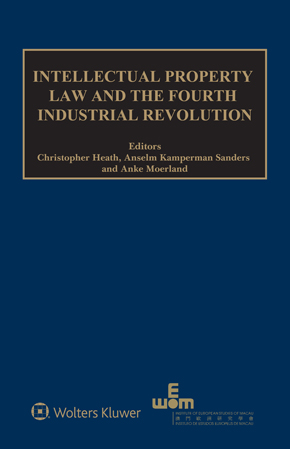 Intellectual Property Law and the Fourth Industrial Revolution by HEATH