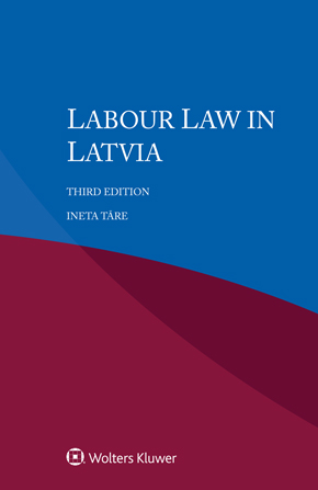 Labour Law in Latvia, Third edition by TARE