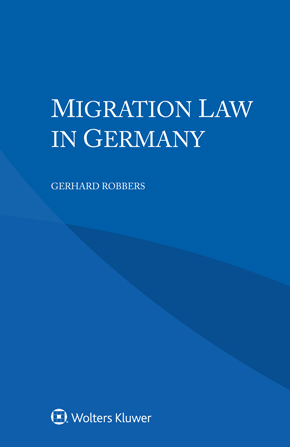 Migration Law in Germany by ROBBERS
