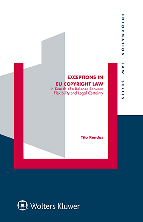 Exceptions in EU Copyright Law: In Search of a Balance Between Flexibility and Legal Certainty by TITO