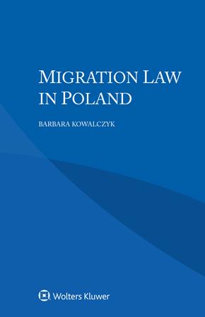 Migration Law in Poland by KOWALCZYK