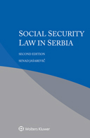 Social Security Law in Serbia, Second edition by JASAREVIC