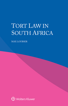 Tort Law in South Africa by LOUBSER