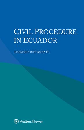Civil Procedure in Ecuador by BUSTAMANTE