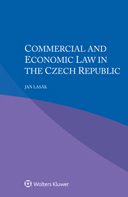 Commercial and Economic Law in the Czech Republic by LASAK