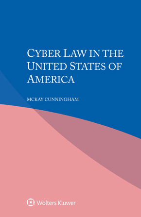 Cyber Law in the United States of America by CUNNINGHAM