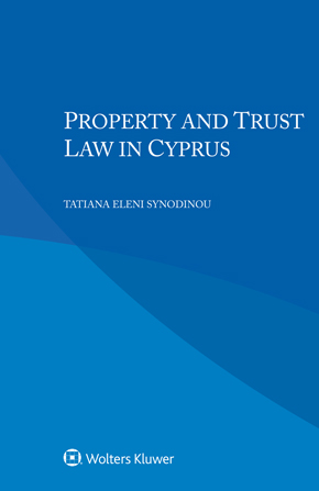 Property and Trust Law in Cyprus by SYNODINOU