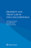 Property and Trust Law in the Czech Republic by DOBROVOLNA