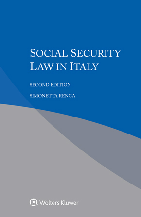 Social Security Law in Italy, Second edition by RENGA