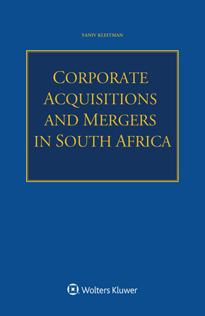 Corporate Acquisitions and Mergers in South Africa by KLEITMAN