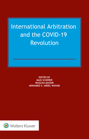 International Arbitration and the COVID-19 Revolution by SCHERER