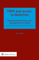 TRIPS and Access to Medicines: Pharmaceutical Patents and the Experience of Brazil by NUNO