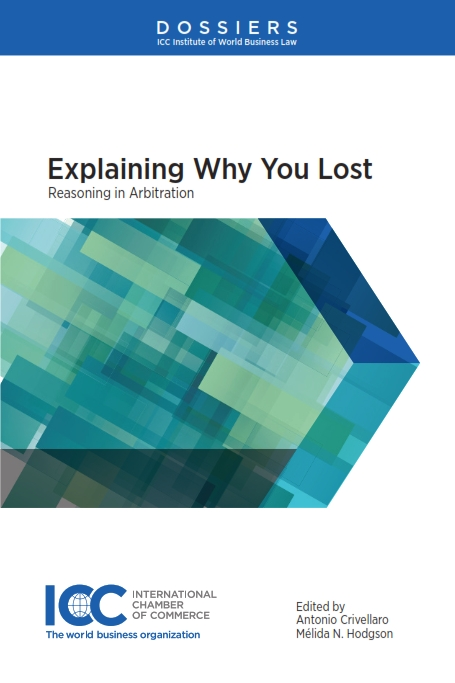 Explaining Why You Lost: Reasoning in Arbitration by CRIVELLARA