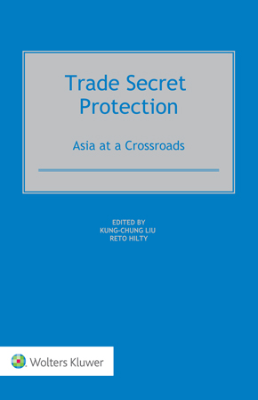 Trade Secret Protection: Asia at a Crossroads by HILTY