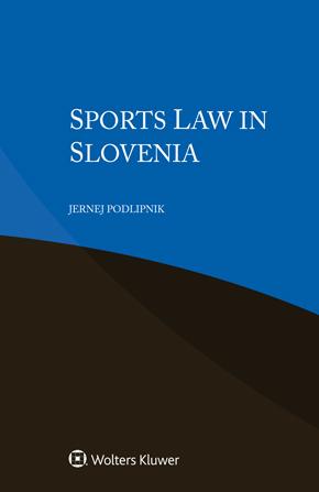 Sports Law in Slovenia by PODLIPNIK