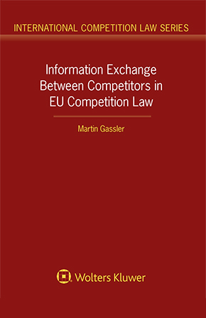Information Exchange Between Competitors in EU Competition Law by MARTIN