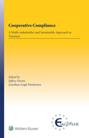 Cooperative Compliance: A Multi-stakeholder and Sustainable Approach to Taxation by OWENS