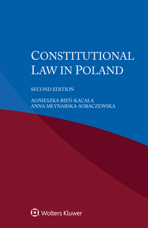 Constitutional Law in Poland, Second edition by SOBACZEWSKA