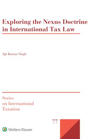 Exploring the Nexus Doctrine In International Tax Law by SINGH