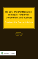 Tax Law and Digitalization: The New Frontier for Government and Business – Principles, Use Cases and Outlook by OWENS