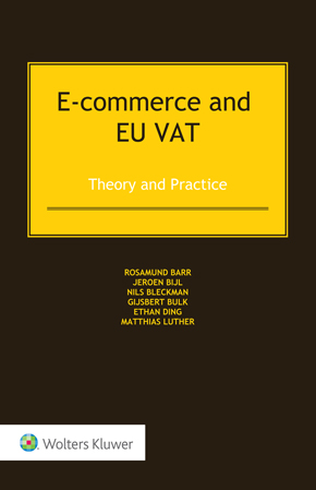 E-commerce and EU VAT: Theory and Practice by BARR