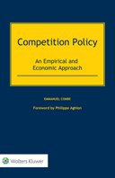 Competition Policy: An Empirical and Economic Approach by COMBE
