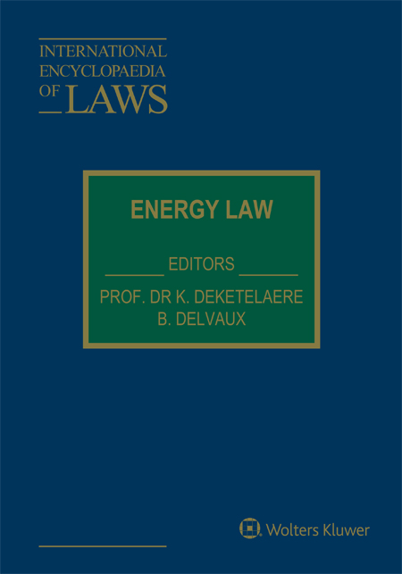 International Encyclopaedia of Laws Energy Law 904111405X