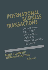 International Business Transactions: Commentary, Forms and Documents