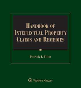 Handbook of Intellectual Property Claims and Remedies
