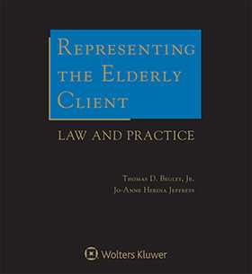 Representing the Elderly Client: Law and Practice