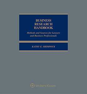 Business Research Handbook: Methods and Sources for Lawyers and Business Professionals