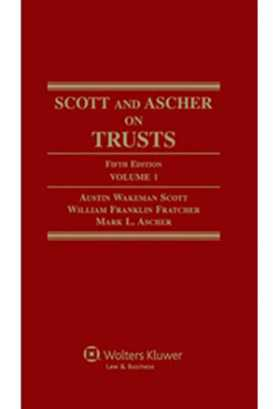 Scott and Ascher on Trusts, Fifth Edition