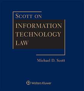 Scott on Information Technology Law, Third Edition